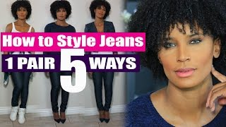 How to Style Jeans: 1 Pair. 5 Ways.