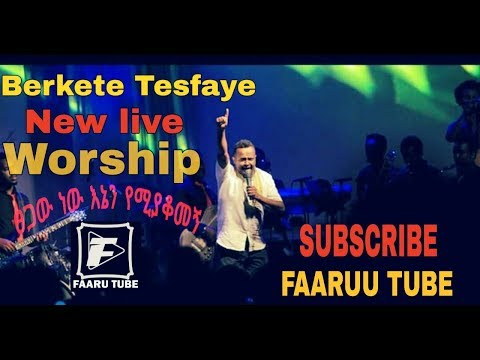 Bereket Tesfaye NEW LIVE Instrument  on FAARUU TUBE 2019