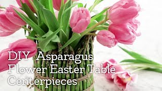 Easter Table DIY: Asparagus Flower Centerpieces | Holiday Creations | Kroger