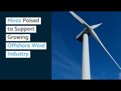 Miros Poised to Support Growing Offshore Wind Industry