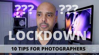 Ten Tips For Photographers Stuck Indoors!
