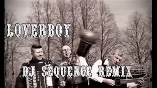 LOVERBOY   Dobry Mąż (DJ Sequence Remix)