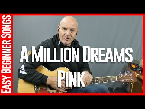 million dreams by pink