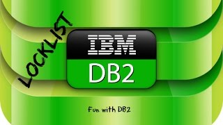 DB2 Basics Tutorial Part 11 - DB CFG - Locklist