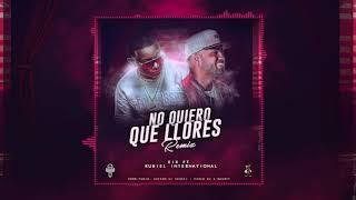 Eix Ft. Rubiel   No Quiero Que Llores Remix