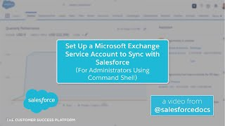 Set Up a Microsoft Exchange Service Account to Sync with Salesforce (Using Command Shell)
