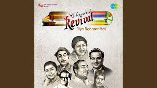 Aaja Sanam Madhur Chandni (Revival) (Film - Chori Chori)