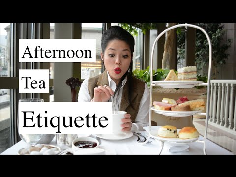 Afternoon Tea Etiquette | HOW TO | 🥂Mtlfoodsnob