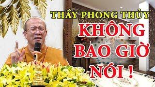Thầy Thích Trúc Thái tiết lộ BÍ MẬT GIÀU CÓ HẠNH PHÚC Thầy PHONG THỦY sẽ Không Bao Giờ Nói Với Bạn