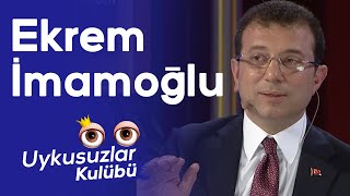 Ekrem İmamoğlu ve Okan Bayülgen ile Uykusuzlar Kulübü 18 Mayıs 2019 1. Kısım