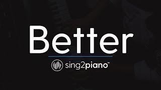 Better (Piano Karaoke Instrumental) Khalid