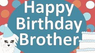 Happy Birthday Brother Ecard