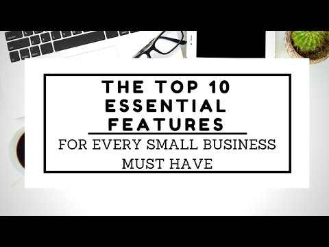 The TOP 10 Essential Features For Every Small Business Must Have | Website Development