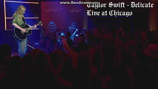 Taylor Swift   Delicate [Live At Chicago]