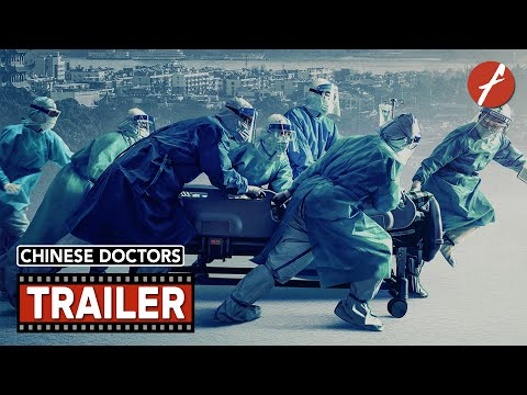 Chinese Doctors (2021) Trailer 1