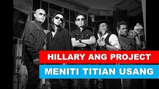 Hillary Ang Project - Meniti Titian Usang (search)