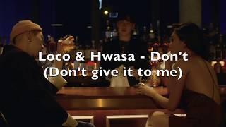 Loco & Hwasa - Don't (Don't Give it to me) letra facil (facil pronunciacion)