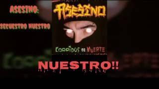 Asesino - Secuestro Nuestro (Lyrics) (HD)
