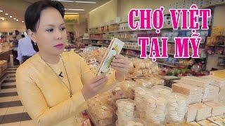 Việt Hương   Tham Quan Khu Chợ Việt Tại Mỹ Cùng Việt Hương