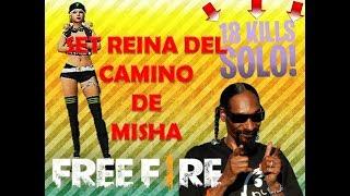 FREE FIRE: EL SET REINA DEL CAMINO DE MISHA   18 KILLS   BOOYAH!