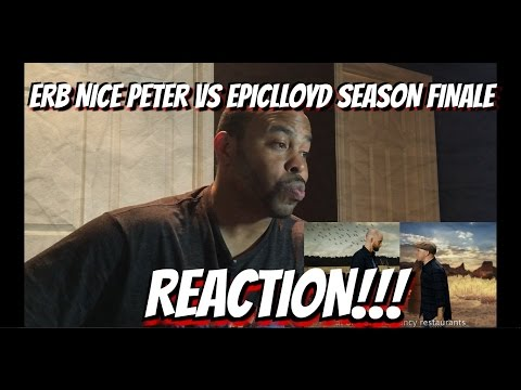Nice Peter vs EpicLLOYD - Epic Rap Battles of History Season 5 Finale REACTION!!!
