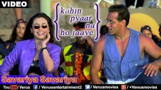 Savariya Savariya (Kahin Pyaar Na Ho Jaaye) - YouTube