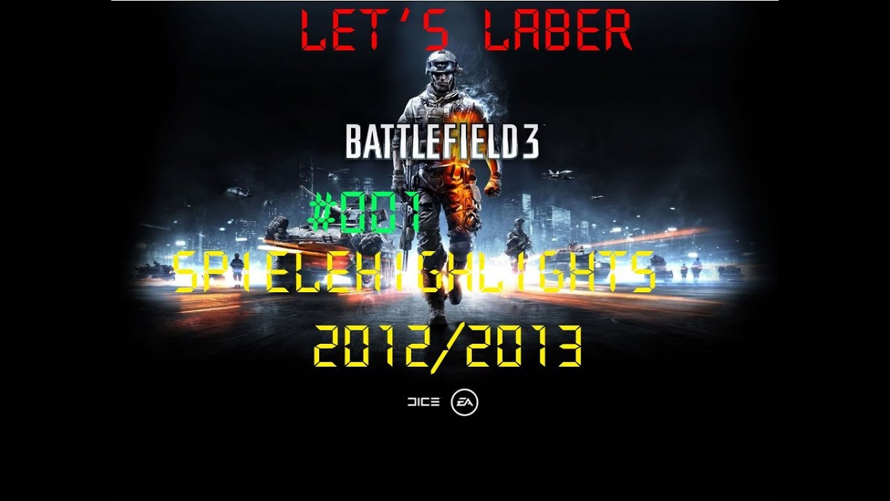 Lets Laber Together #001 - Spielehighlights 2012/13 1/2