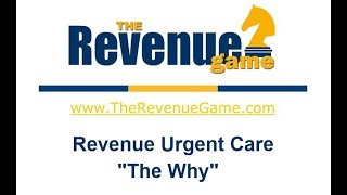 The Why of Revenue Urgent Care
