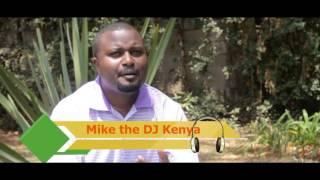 MIKE THE DJ KENYA RHUMBA INTERVIEW