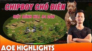 Ngày trở về chém cực điên của Chipboy Chó Điên | AoE Highlight