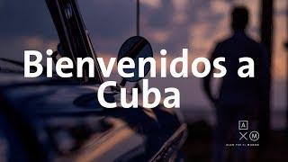Bienvenidos a Cuba   Alan por el mundo 4K