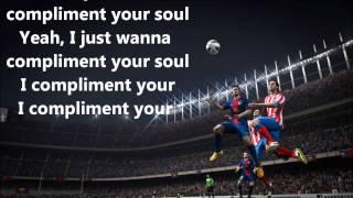FIFA 14 | Dan Croll - Compliment Your Soul Lyrics [HD]