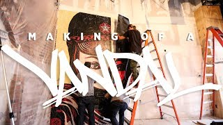 MAKING OF A VANDAL