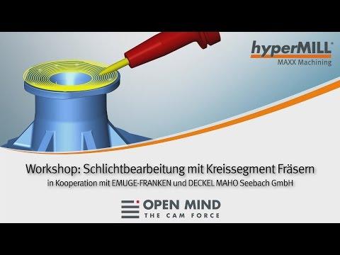Workshop: Schlichtbearbeitung mit Kreissegment Fräsern | hyperMILL MAXX Machining