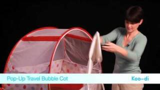 Koo di Pop Up Travel Bubble Cot