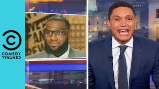Donald Trump's Twitter Beef With LeBron James | The Daily Show With Trevor Noah
