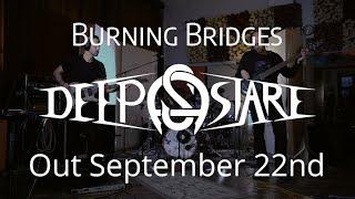 Video Deep Stare feat. Vladimir Lalić - Burning Bridges (Teaser)