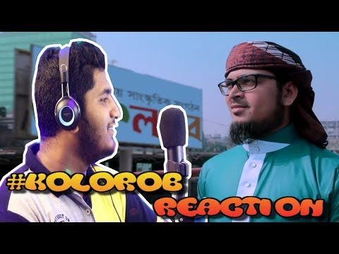 Kolorob Song Reaction Video 2019|Holy Tune Song In Peace Reaction