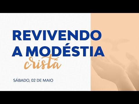 REVIVENDO A MODÉSTIA CRISTÃ | Igreja On-line