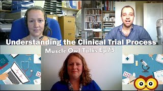 Muscle Owl Talks Ep73: Understanding the Clinical Trial Process for Rare Diseases