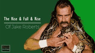 "Behind The Titantron | Snakebitten: The Rise & Fall & Rise of Jake ""The Snake"" Roberts 