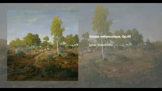 Sonate mélancolique, Op.49