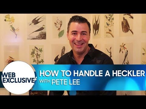 How to Handle a Heckler: Pete Lee