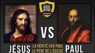 Jésus VS Paul | La vérité sur Paul le Père de l