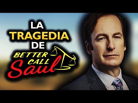 La TRAGEDIA de BETTER CALL SAUL