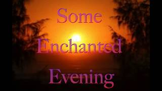 Some Enchanted Evening - Karaoke version
