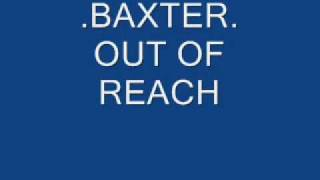 .baxter. out of reach