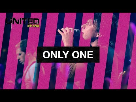 Only One - Hillsong UNITED - Look To You