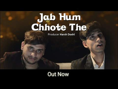 Jab Hum Chhote The (Music Video)