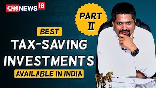 Tax Saving Investments | NSC | ULIP Plan | Part-2 | Money Doctor Show | CNN News18 | EP : 281
